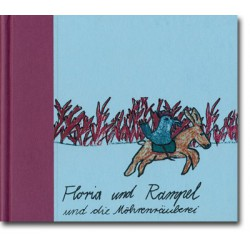 Floria und Rampel und die Möhrenräuberei