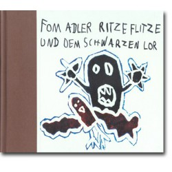 Fom Adler Ritzeflitze und dem schwarzen Lor