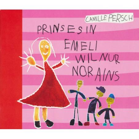 Prinzessin Emeli will nur noch eins
