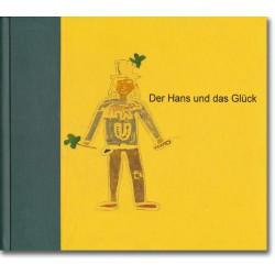 Der Hans und das Glück