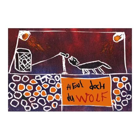 Heul doch du Wolf