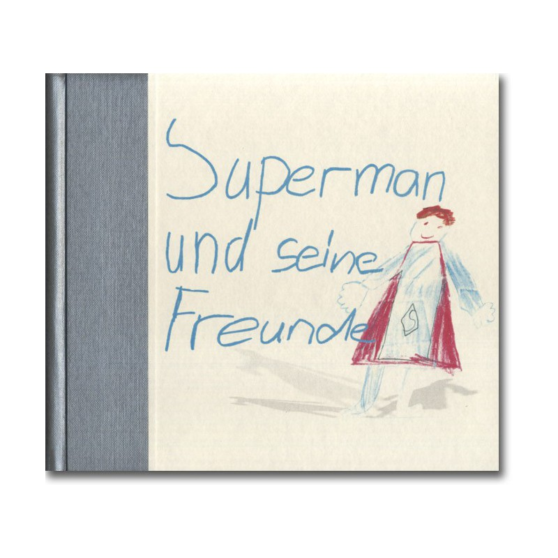 Superman und seine Freunde