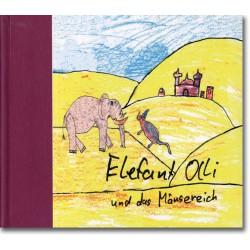 Elefant Olli und das Mäusereich